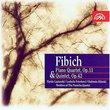 Fibich: Piano Quartet, Op. 11 & Quintet, Op. 42