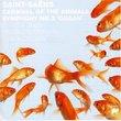Saint-Saens: Sym NO3 (Organ)/Carnival of Animals