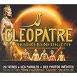 Cleopatre: La Derniere Reine d'Egypte