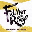 Fiddler on the Roof (2016 Broadway Cast Recording)