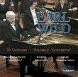 Earl Wild in Concert Vol. 2 - Concertos