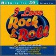 I Love Rock & Roll: Hits of 50's