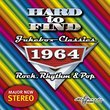 Hard To Find Jukebox Classics 1964 - Rock, Rhythm & Pop
