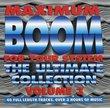 Vol. 3-Maximum Boom for Your System