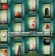 Greggery Peccary and Other Persuasions: The Ensemble Modern Plays Frank Zappa