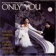 Only You: Music From The Motion Picture