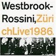 Zurich Live 1986