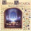 Franco Battiato: Messa Arcaica (EMI)