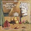 Reger: Violin Sonata Op 22 / Suite for Violin & Piano Op. 103a