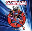 Osaka Popstar & the American Legends of Punk (Bonus DVD)