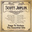 Rags to Riches: The Essential Hits of Scott Joplin