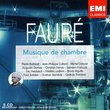 Fauré: Musique de chambre
