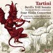 "TARTINI: More Violin Concertos & ""Devil's Trill"""