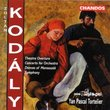 Zoltan Kodaly: Theater Overture / Concerto for Orchestra / Dances of Marosszék / Symphony in C - BBC Philharmonic / Yan Pascal Tortelier