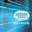 Groove Radio Presents House Grooves Compiled and Mixed by Swedish Egil