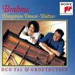 Brahms: Hungarian Dances; Waltzes