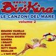 Radio Birikina: Le Canzoni del Mare, Vol. 2