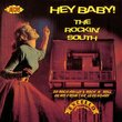 Hey Baby! the Rockin' South