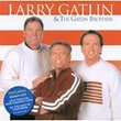 The Best of Gatlin Brothers