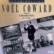Noel Coward, I Went To A Marvellous Party