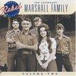 Legendary Marshall Family 2