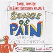 Songs of Pain: Early Recordings Volume 1
