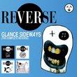 Glance Sideways: Complete Reverse