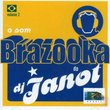 O Som Brazooka Do DJ Janot, Vol. 2