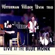Live at the Blue Monk