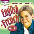 Bilingual Songs: English-French Vol. 2