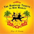 Keep It Burning: Hawaiian Tribute to Bob Marley