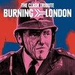 Burning London: Clash Tribute