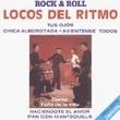 Locos Del Ritmo, Idolos Del Rock & Roll, Chica Alborotada - Tus Ojos - Haciendote  El Amor