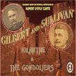 Gilbert & Sullivan: Iolanthe; The Gondoliers