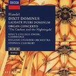 Handel: Dixit Dominus, Laudate Pueri, Or