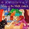 Women of the World: Celtic II