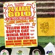 24 Karat Gold Super Mix: 80's Reggae Dancehall Cla