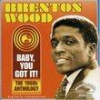 Baby You Got It: 1960's Anthology