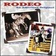 Rodeo: American Original