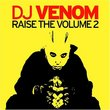 Raise the Volume 2