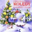 CHRISTMAS CAROLS FROM POLAND Polskie Koledy