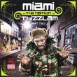 Miami and The Nation of Thizzlam - Part Two