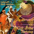 Gift Of The Tortoise: A Musical Journey Through Southern Africa