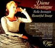 Diana Montague ~ Bella Immagin (Beautiful Image)