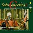 Bach: Solo Concertos Vol.2