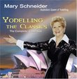 Yodelling the Classics: The Complete Collection