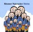 Shirim: Klezmer Nutcracker