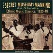 Secret Museum of Mankind: East Africa 1925-48