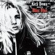 Kick Down Mixed By Miss Djax