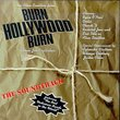 Burn Hollywood Burn: The Soundtrack